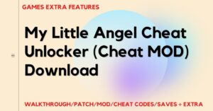 My Little Angel Cheat MOD Download