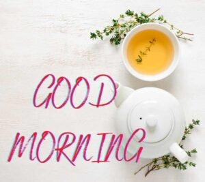good morning images with tea cup
