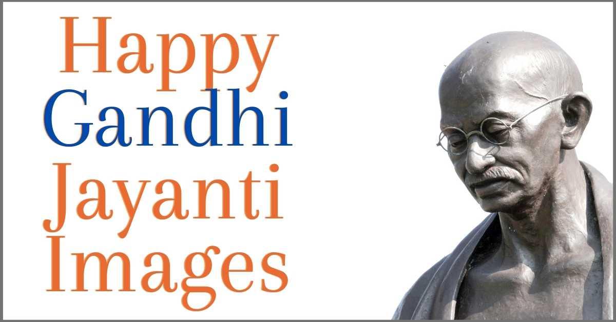 Happy Gandhi Jayanti Images 2020, gandhi jayanti pics