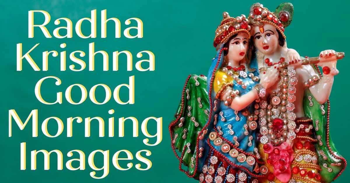 radha krishna good morning images, sree krishna images, radha images