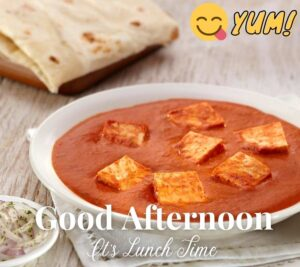 Good Afternoon Images with Paneer