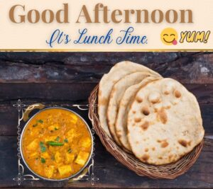 Good Afternoon Images with Indian Thali