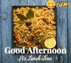 Good Afternoon Images with Lunch Biryani