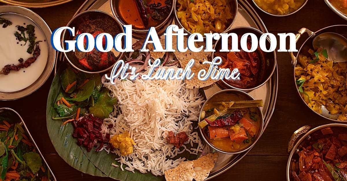 good afternoon images with lunch, good afternoon images with indian lunch