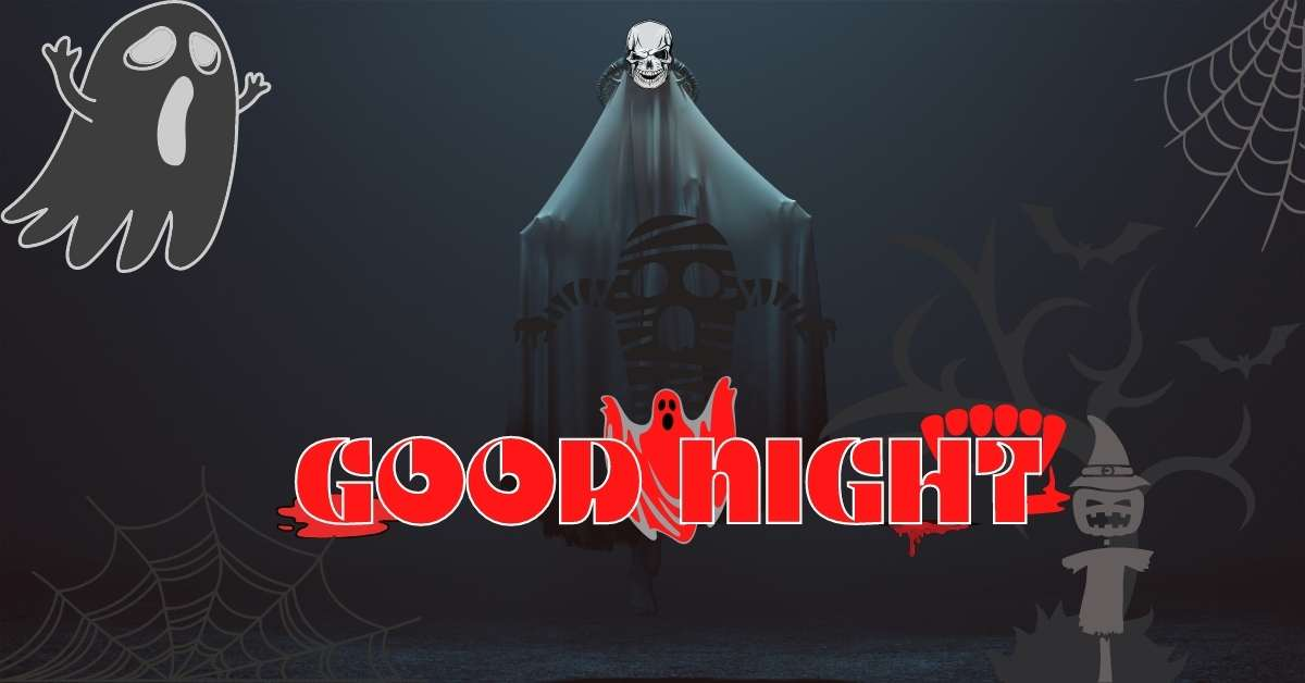 good night horror images, horror good night images