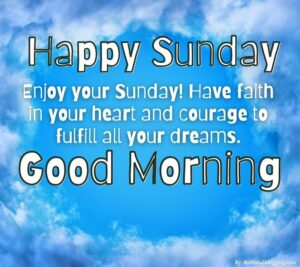happy Sunday good morning pictures and quotes