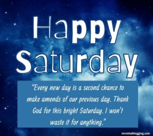 Happy Saturday good morning quotes with images