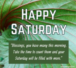 Happy Saturday Quotes With Images