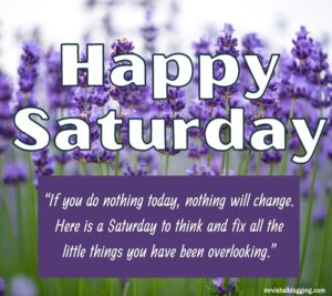 Happy Saturday quotes with pictures