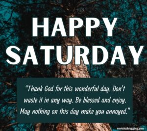 Happy Saturday morning quotes with images