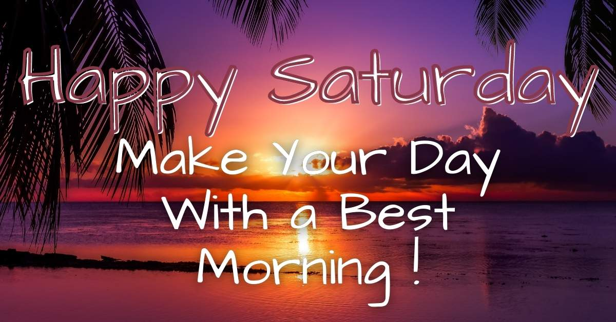 Happy Saturday Images pictures photos