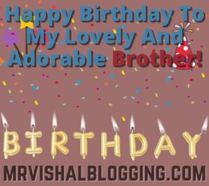 happy birthday brother greetings images