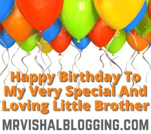 happy birthday younger brother quotes images download