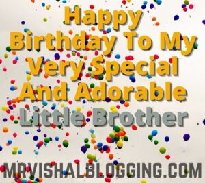 happy birthday little brother quotes images