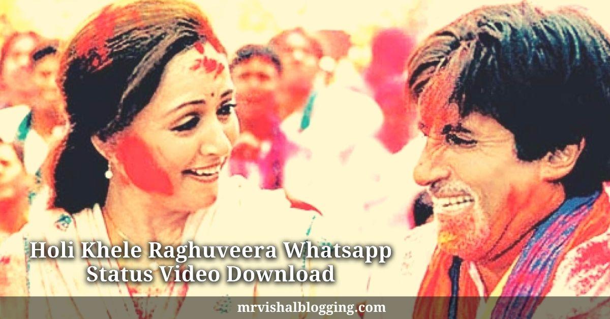 Holi Khele Raghuveera Whatsapp Status Video Download