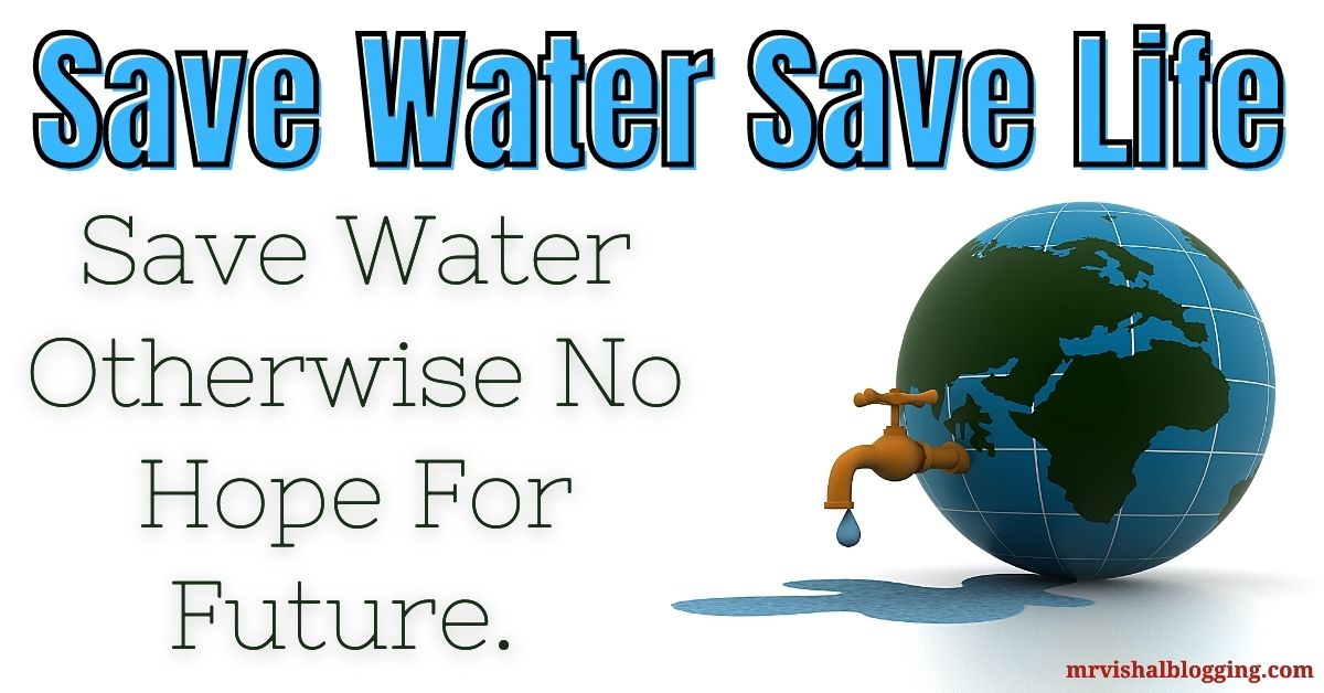 Save Water Save Life HD Images Free Download For Whatsapp FB