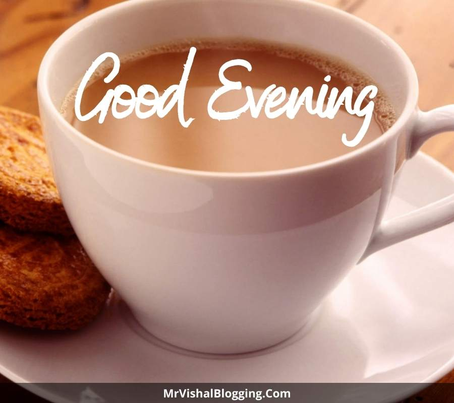 good evening tea images