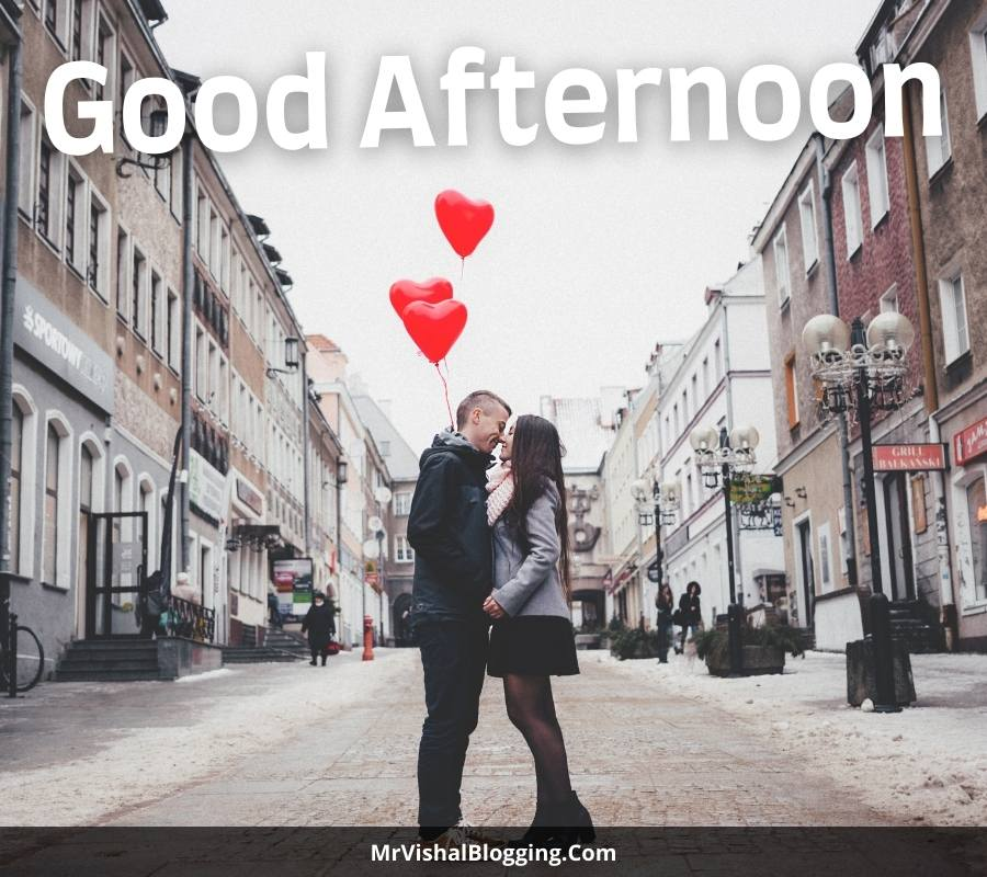 romantic good afternoon images