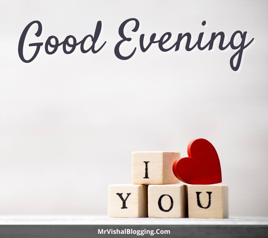 love good evening images