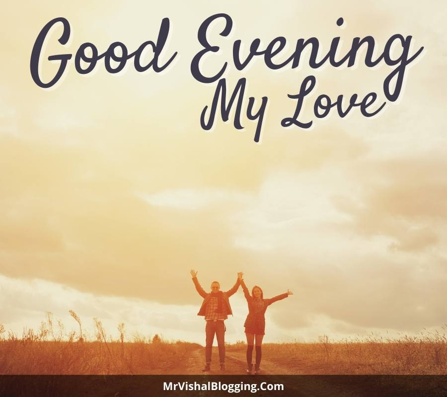 good evening my love images