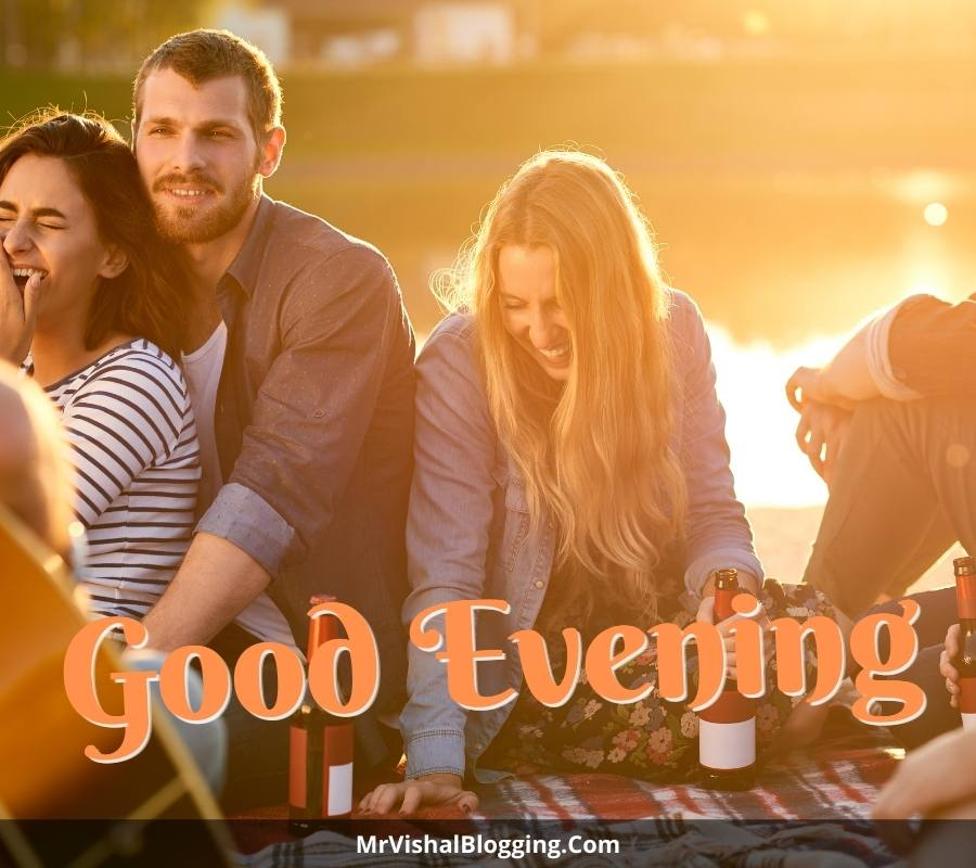 good evening pics for friends
