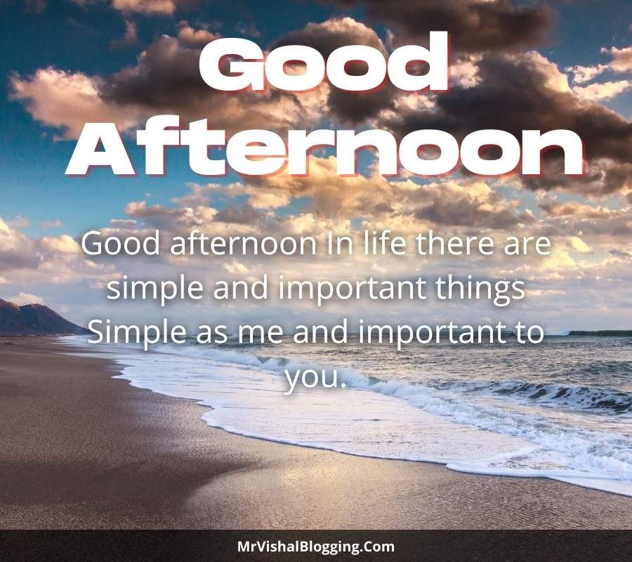 good afternoon pics and quotes