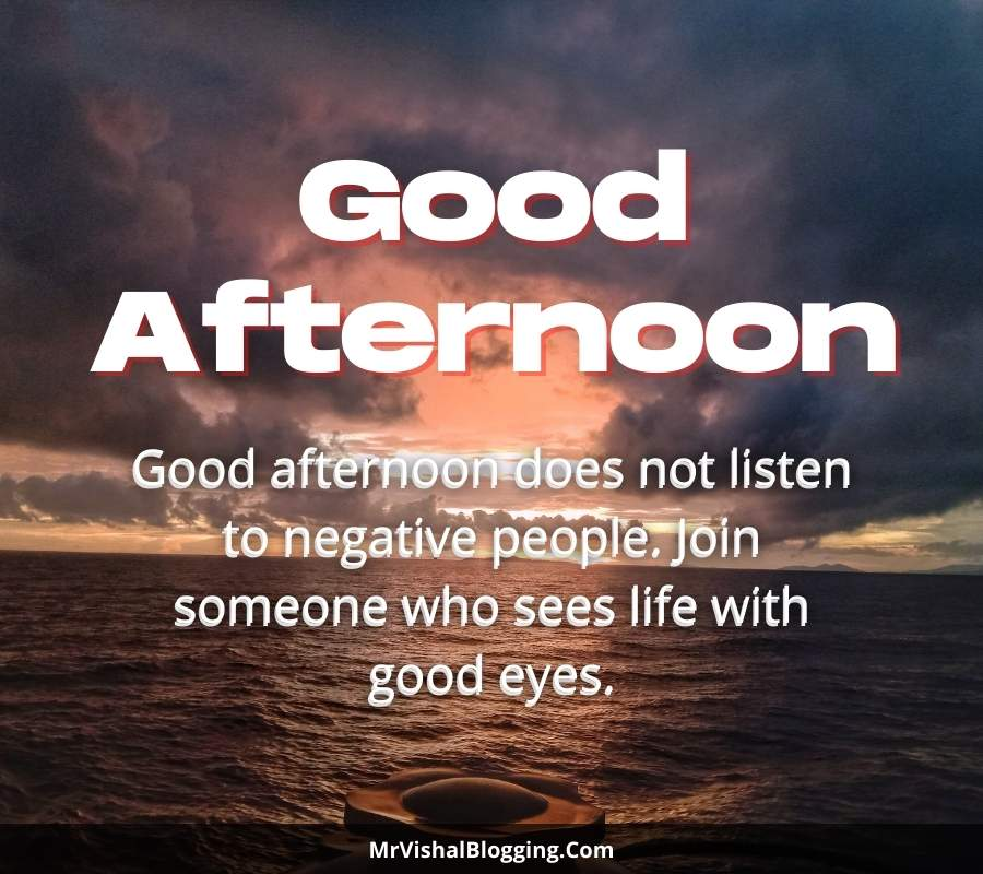 good afternoon photos with quotes