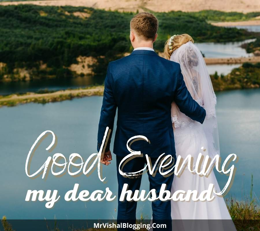 good evening images for husband