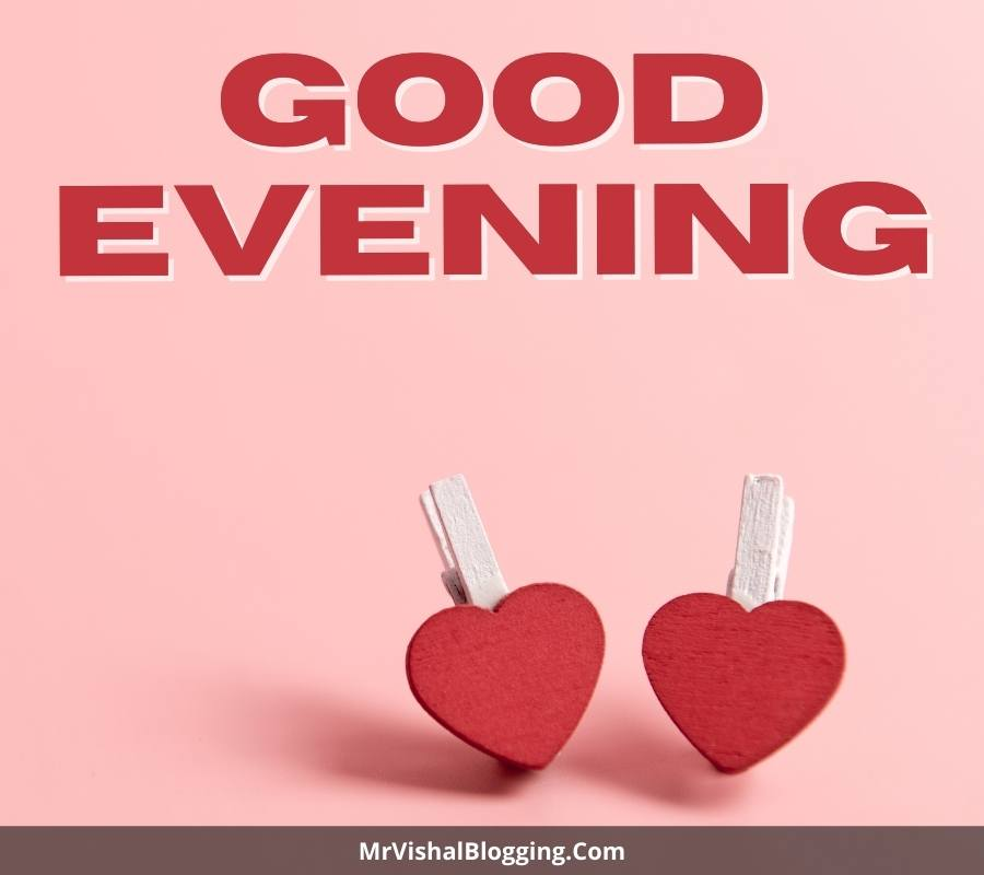 good evening images with love