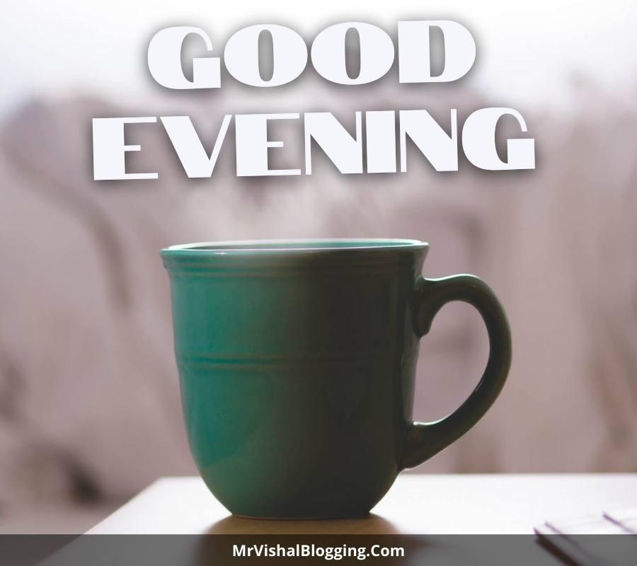 good evening photos with tea