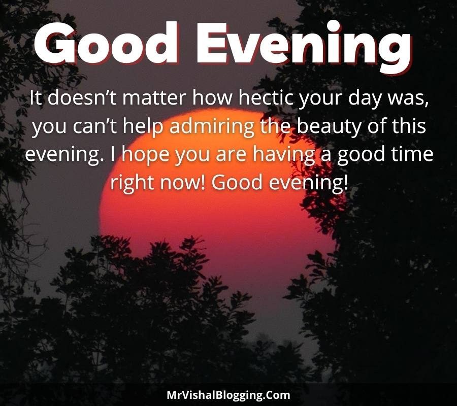good evening pics with quotes