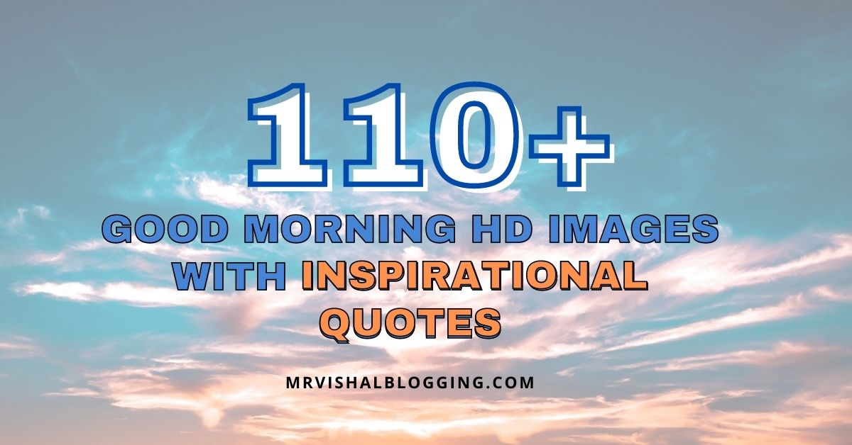 Good Morning HD Images With Inspirational Quotes