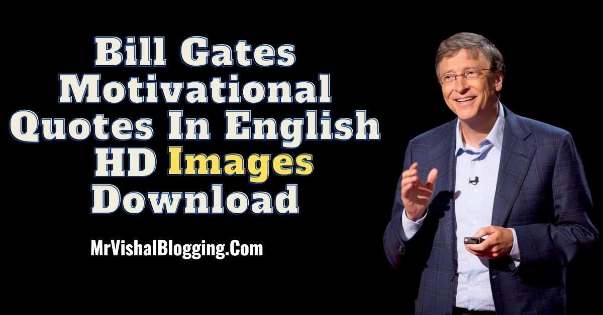Bill Gates Motivational Quotes In English HD Images Download