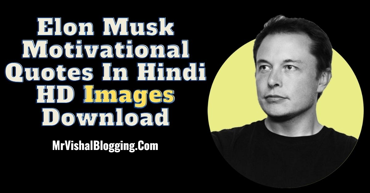 Elon Musk Motivational Quotes In Hindi HD Images Download