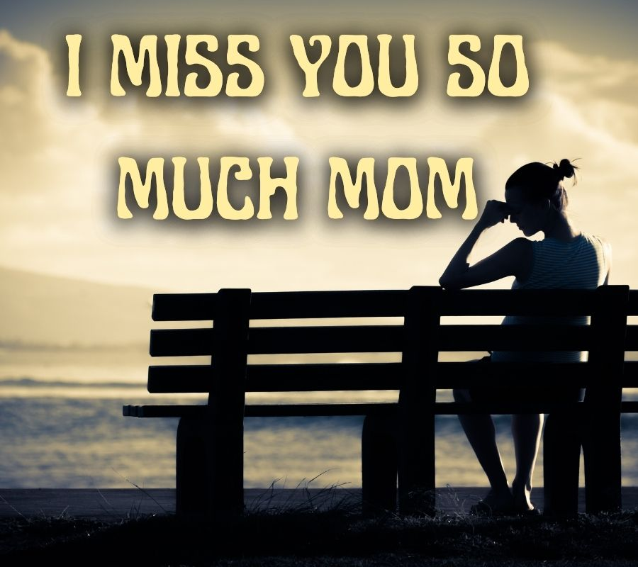 Miss You Mom HD Pictures Download Free For Facebook