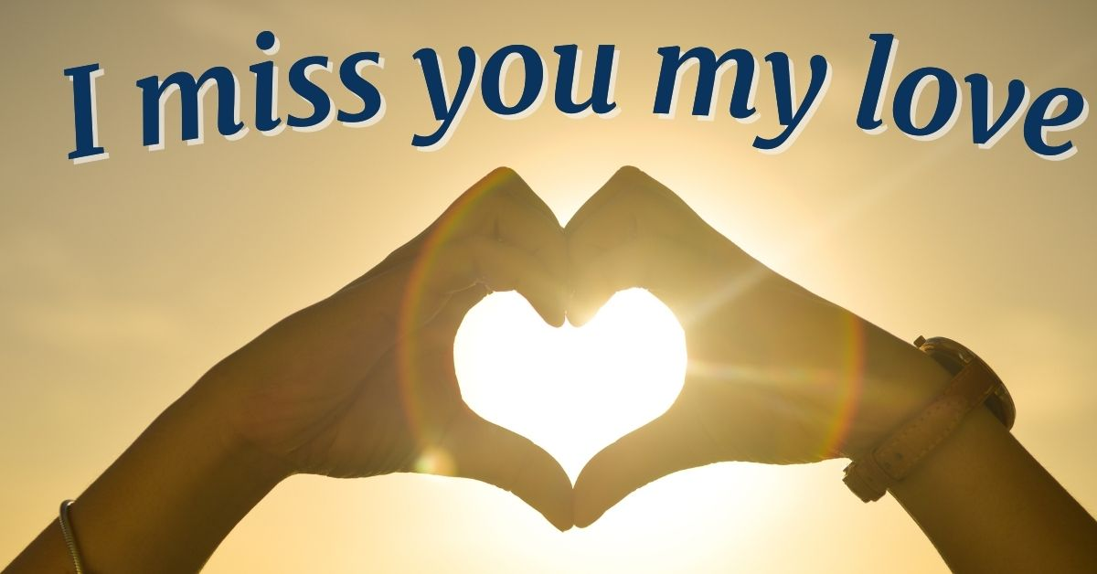 I Miss You HD Pictures For Lover Download Free For Whatsapp