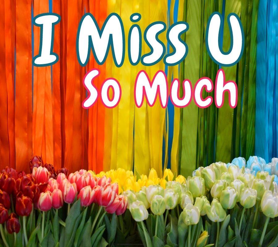 I Miss U HD Pics Download For Facebook