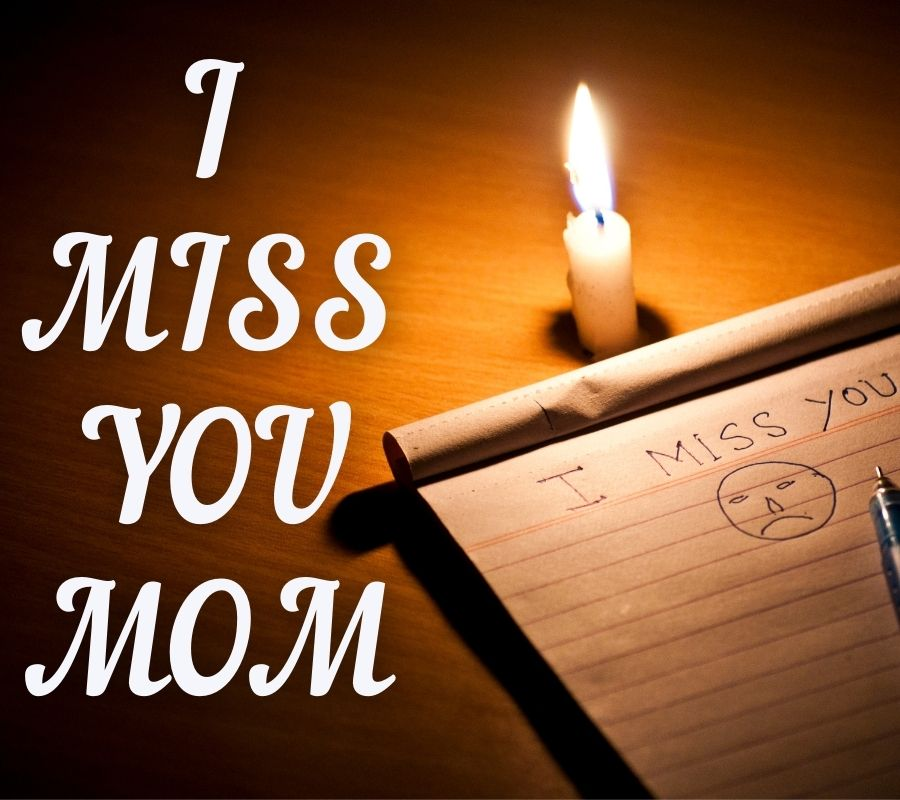 I Miss U Mom HD Pics Download Free For Facebook
