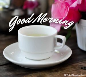 good morning tea new images