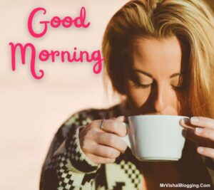 good morning tea time images