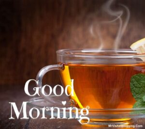good morning tea cup real pic