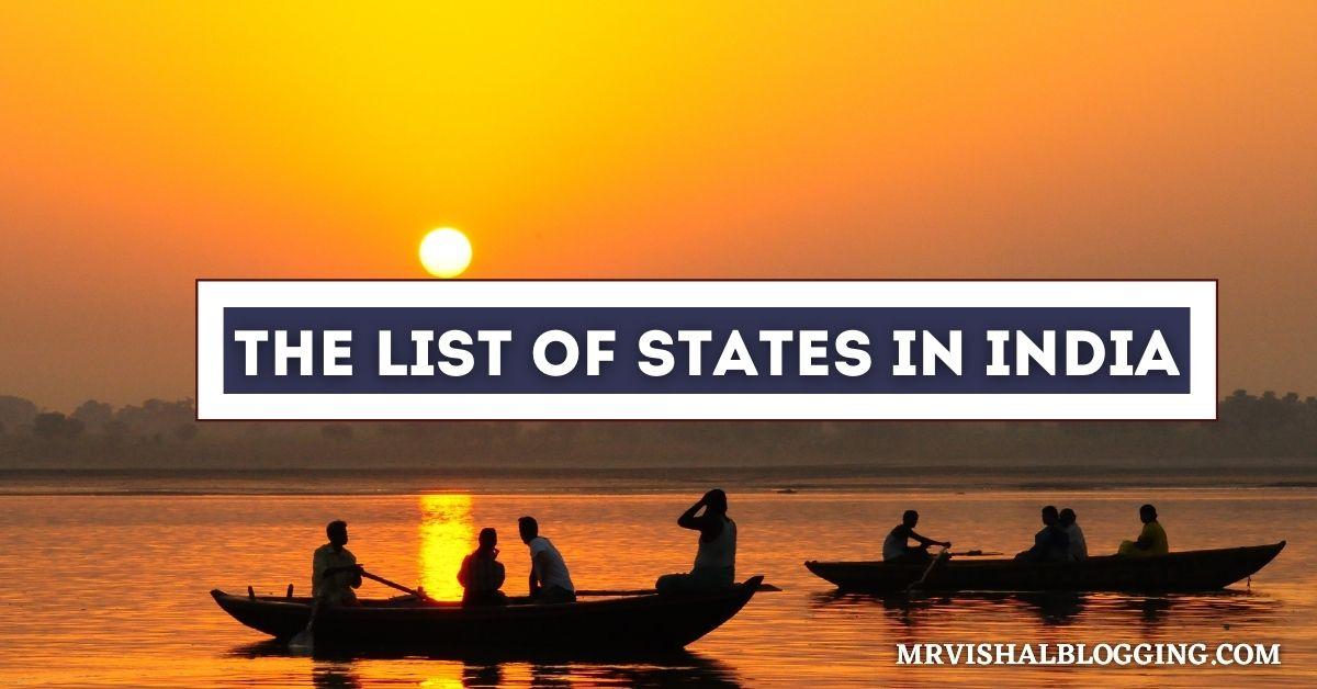 The List Of States In India Bhartiya Rajya Suchi